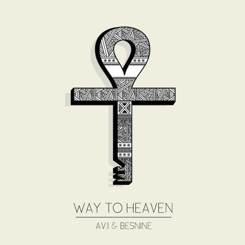 Av.i & Besnine - Way To Heaven