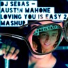 Dj Carrion Libra - Austin Mahone Loving You Is Easy 2.0 Mashup