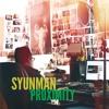 SyunMan - Proximity