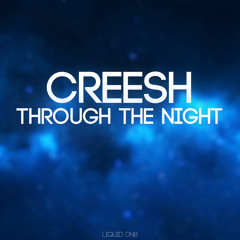 Creesh - Through the Night