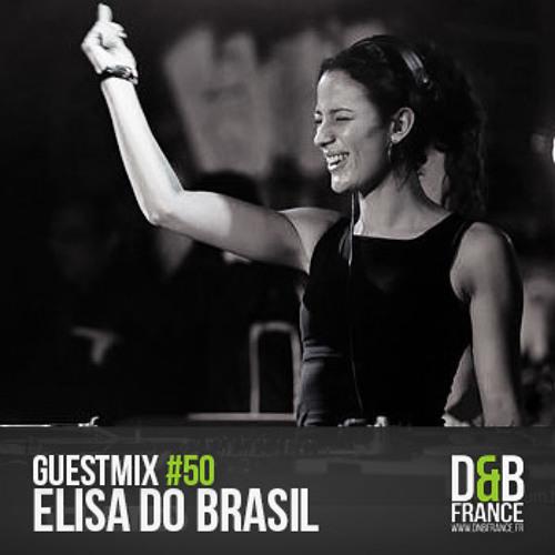 DnBFrance Guest Mix no 50 - Elisa Do Brasil