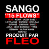 Download Sango - 15 Flows (feat. Disiz, Orelsan, Gringe, Jazzy Bazz...) Mp3