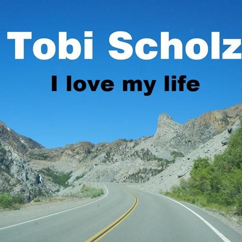 Tobi Scholz - I love my life FREE DOWNLOAD