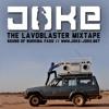 The Lavoblaster Mixtape // Joke