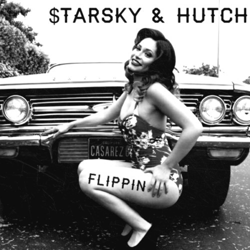 Flippin' by $tarsky and Hutch