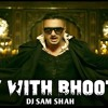 PARTY WITH BHOOTHNATH (BANG ON MIX)-DJ SAM SHAH