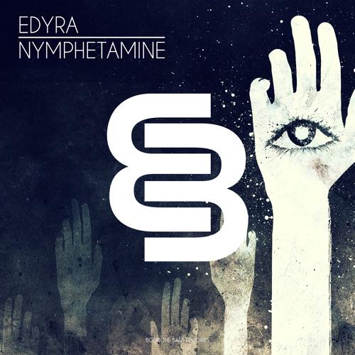 Edyra - Nymphetamine (Original Mix)