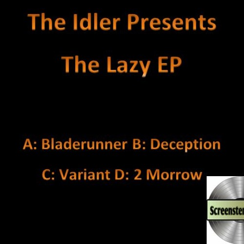 SCR020EP: The Idler - The Lazy EP
