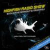 HIGHFISH RADIO SHOW - MAR 2014 - GUEST MIX: HARDFORZE