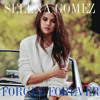 Selena Gomez - Forget Forever (Official Instrumental) (Studio Version)