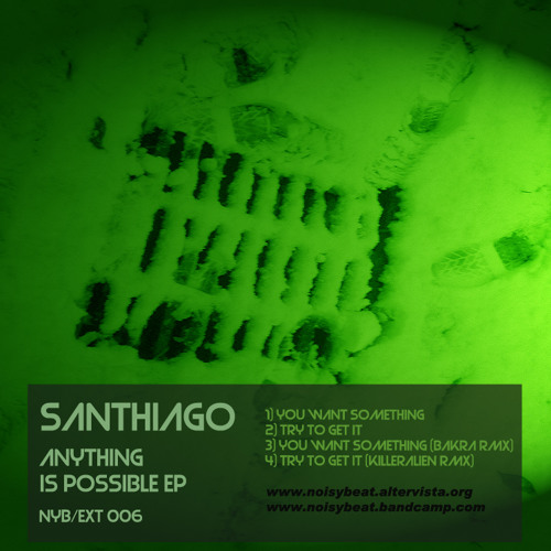 Anything is possible ep - Try to get it by SanthiAgo
