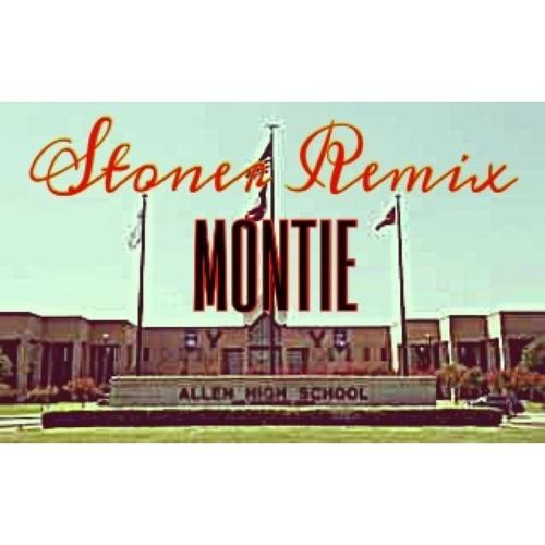 MONTIE Lazaa (Stoner Remix)