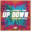 T-Pain Ft. Loverance & Iamsu - Up Down (Rukus & D Bon - Beat it Up Transition) [Clean + Dirty]