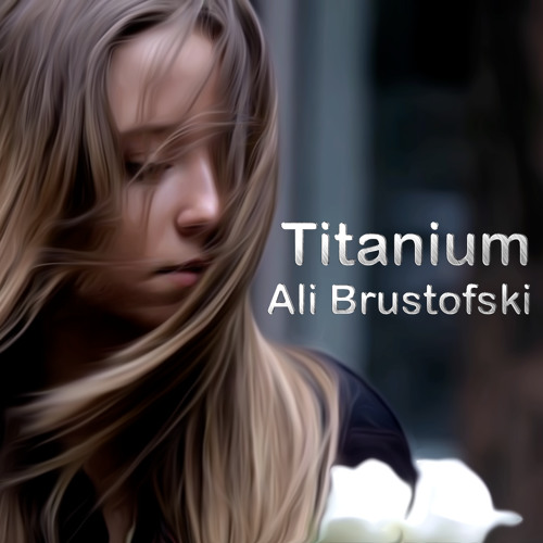 Titanium - David Guetta Ft Sia - Cover By Ali Brustofski