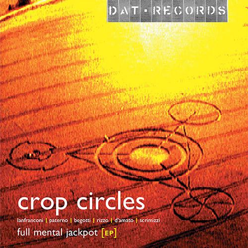 Crop Circles - Full Mental Jackpot EP [DATEP 001] (Demo Mix)