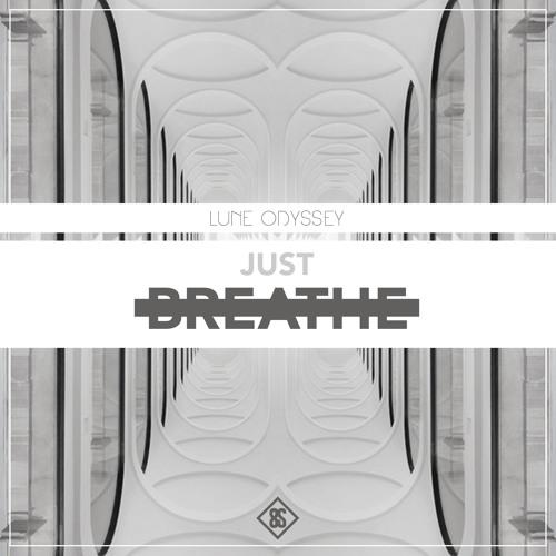 Lune Odyssey - Just Breathe