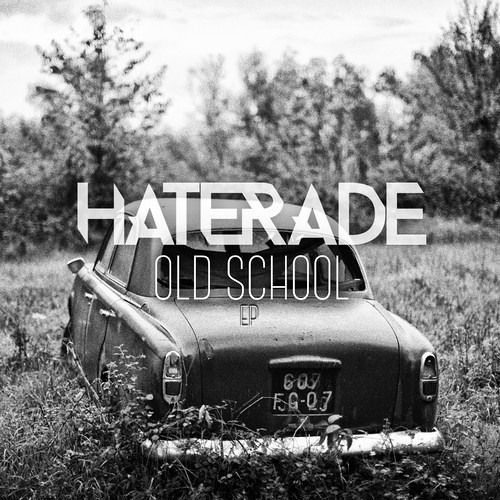 Old School by Haterade