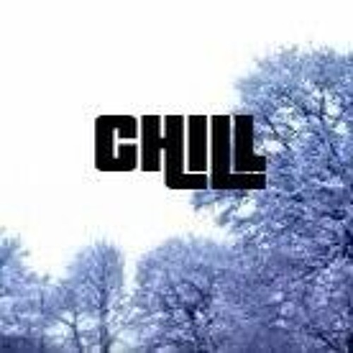 Chill [Prod. By Jordeaux]