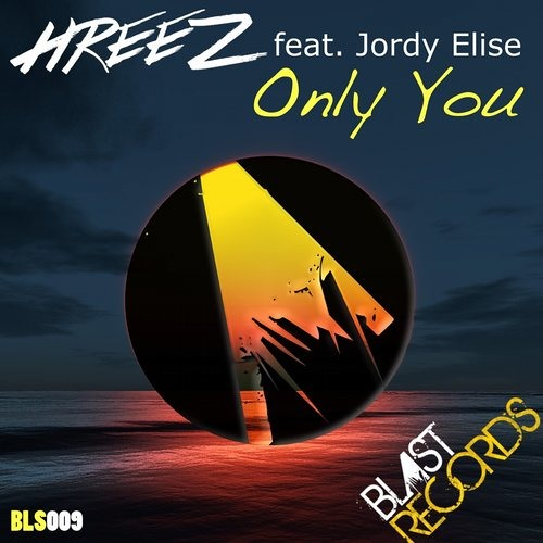 Only You by Hreez ft. Jordy Elise (Vocal Mix)