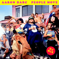 AARON DARC / PEOPLE MOVE (DJ MIX)