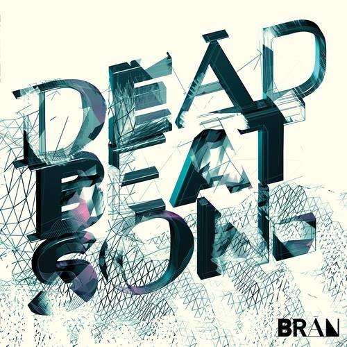 Bran Richards - Dead Beat Son