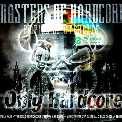 Live Partyraiser - Masters Of Hardcore -Empire of Eternity 2014