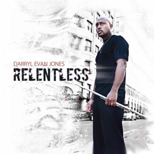 Darryl Evan Jones : Relentless