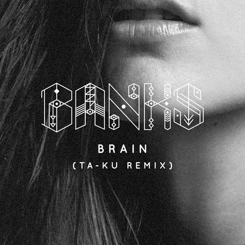 Banks - Brain (Ta-ku Remix) • Free Download