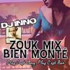 Zouk Mix Bien Monte (Plus c'est Long, Plus c'est Bon) DJ INNO