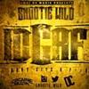 Snootie Wild - IDGAF at