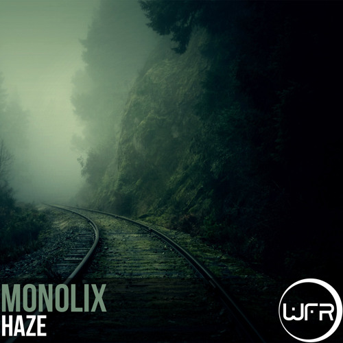 Monolix - Haze (Final Preview) @ White Face Recordings [Out Now]