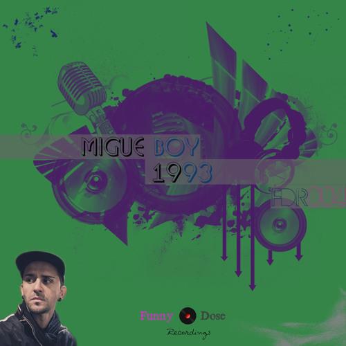 [FDR004] Migue Boy - 1993