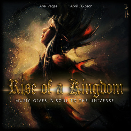 Abel Vegas - Rise Of A Kingdom (feat. April L. Gibson) CHARITY SONG