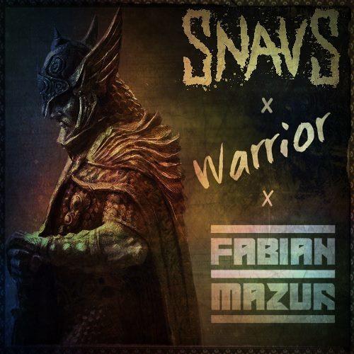 Snavs & Fabian Mazur - Warrior