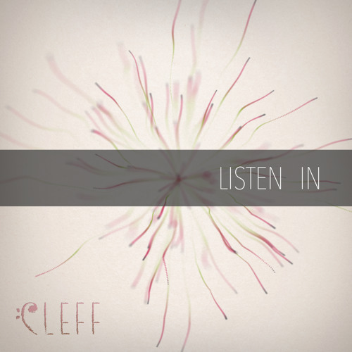 Cleff - Listen In