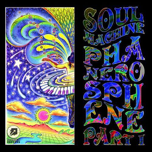 6 - Soul Machine - 1967 (Linoleum Remix) - [PHANEROSPHENE - Part I EP]