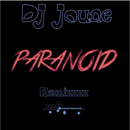DJ Joune - Paranoid Remix