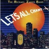 The Michael Zager Band - Let's All Chant (Remix)