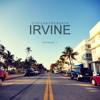 Irvine: Episode 1