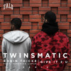 Robin Thicke ft. Kendrick Lamar - Give It 2 U (TWINSMATIC Remix)