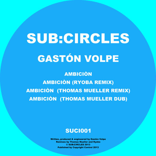 Gaston Volpe - Ambicion (Not Final Version) [Sub:Circles Records]