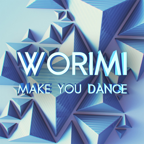 Make You Dance [FREE DOWNLOAD]