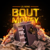Lil Mone - Bout Money Prod. By Beat Addictz [Mastered]