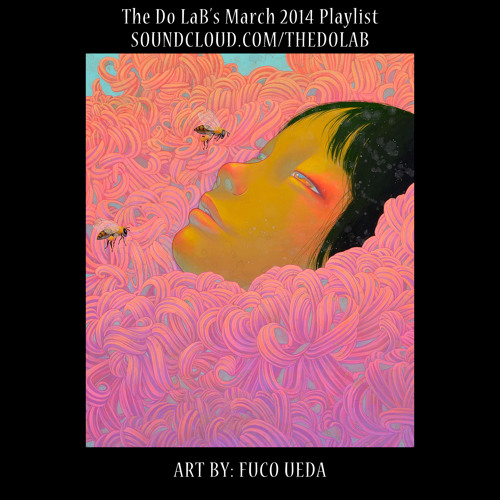 The Do LaB's March 2014 Playlist