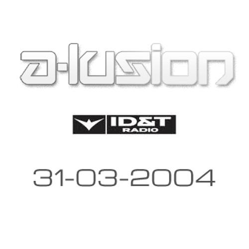 A-lusion - Live @ Q-dance Radio (ID&T Radio) - 31st March 2004