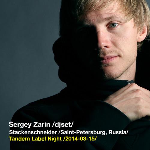 Dj Set @ Tandem Label Night /2014.03.15/ Stackenschneider /Saint-Petersburg, RU/