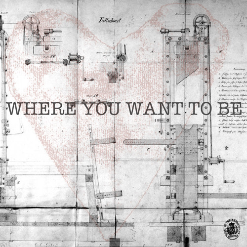 Where You Want To Be