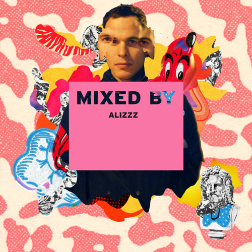 MIXED BY Alizzz