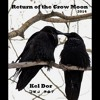 Kel Dor - Return of the Crow Moon 2014 [the converted from tape mixtape - side a]