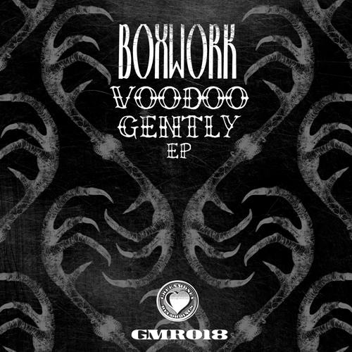 Boxwork - Voodoo Gently (NameBrandSound remix)